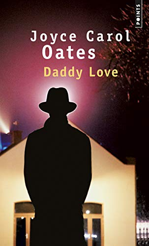 Daddy Love (Points) (French Edition)