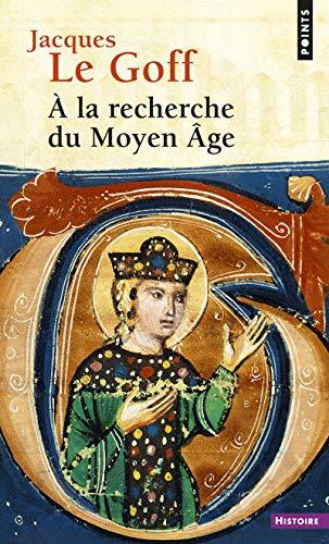 9782757867501: A la recherche du Moyen Âge