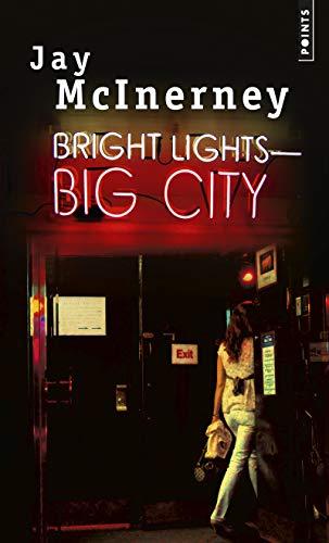 9782757867655: Bright Lights, Big City [nouvelle édition]