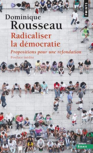 9782757869604: Radicaliser la démocratie - Propositions pour une refondation