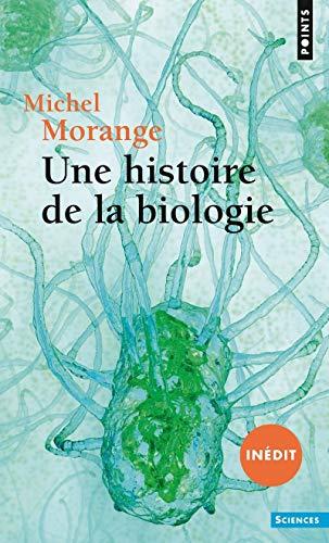 9782757870020: Une histoire de la biologie (Points Sciences)