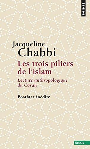 9782757872475: Les trois piliers de l'islam - Lecture anthropologique du Coran
