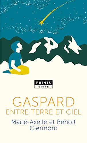 9782757874202: Gaspard, entre terre et ciel