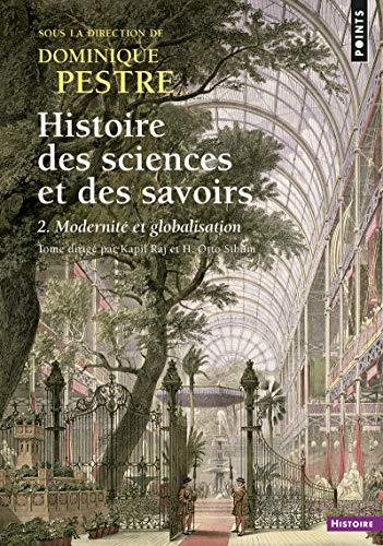 9782757879788: Histoire des sciences et des savoirs. - tome 2 Modernité et globalisation (2)