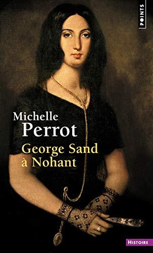 9782757885611: George Sand à Nohant - Une maison d'artiste
