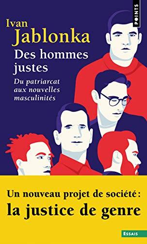9782757888148: Des hommes justes - Du patriarcat aux nouvelles masculinités