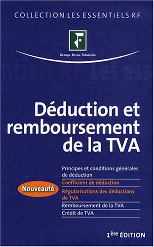 9782757901649: Déduction et remboursement de la TVA