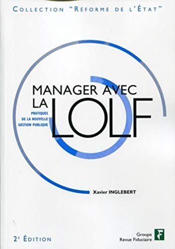 9782757901892: Manager avec la LOLF (French Edition)