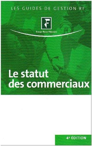 le statut des commerciaux (4e édition)