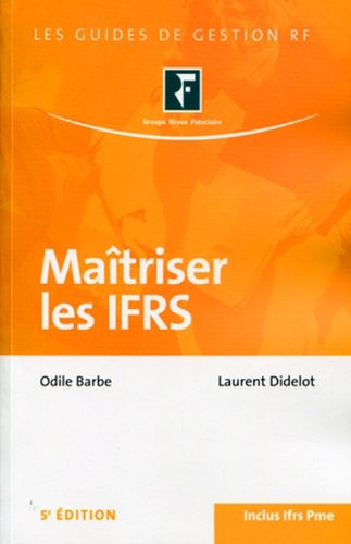 9782757902424: Ma�triser les IFRS. Inclus Ifrs Pme