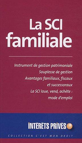 9782757902714: La SCI familiale