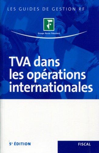 9782757902974: TVA dans les opérations internationales