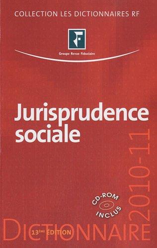 9782757902981: Jurisprudence sociale 2010-2011 : Droit du travail (1Cédérom)