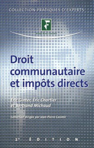 droit communautaire et impôts directs: Bertrand Michaux, Eric Chartier, Eric Ginter