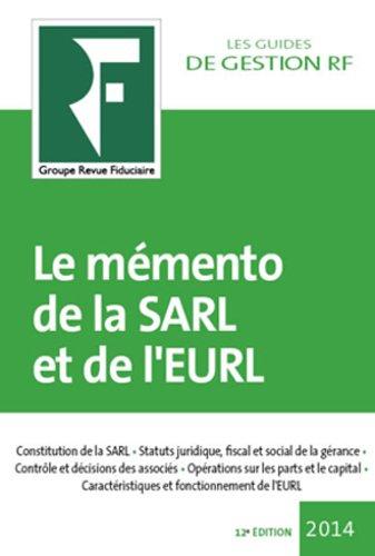 Le Memento de la Sarl et de l Eurl 2014