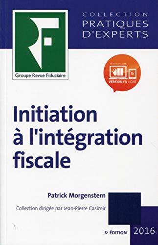 Initiation a l'integration fiscale