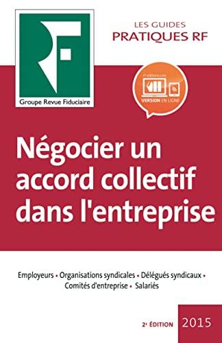 9782757905234: N�gocier un accord collectif dans l'entreprise