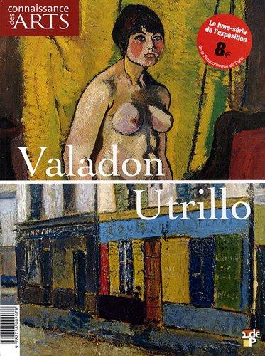 9782758002079: Connaissance des Arts, Hors-série N° 393 : Valadon, Utrillo
