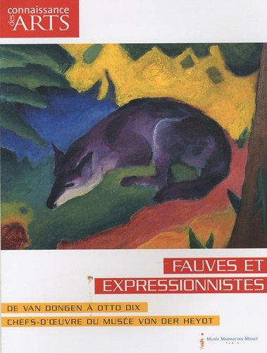 9782758002598: Fauves et expressionnistes : De Van Dongen à Otto Dix, Chefs-d'oeuvre du musée Von Der Heydt