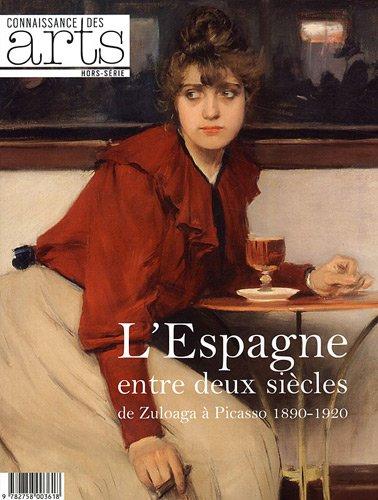 9782758003618: Connaissance des Arts, Hors-série N° 512 : L'Espagne entre deux siècles de Zuloaga à Picasso 1890-1920