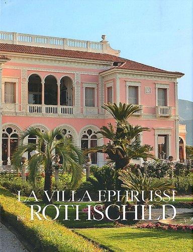 La villa Ephrussi de Rothschild: Coignard Jérôme