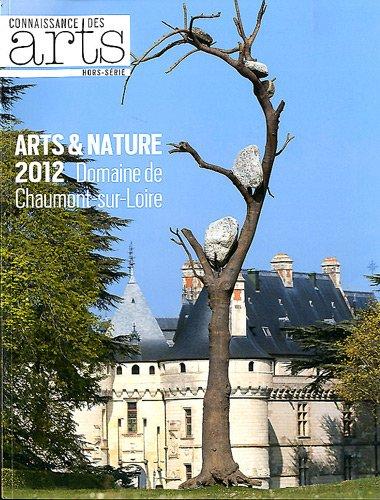 9782758003984: Connaissance des Arts, Hors-série N° 537 : Arts et nature 2012 : Domaine de Chaumont-sur-Loire