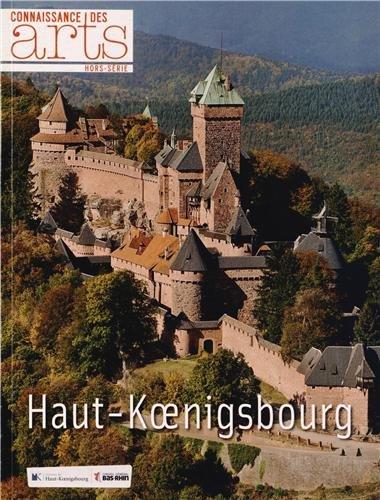 9782758004752: Connaissance des Arts, Hors-série N° 585 : Haut-Koenigsbourg