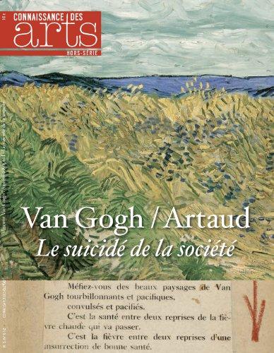 9782758005193: Connaissance des Arts, Hors-série N° 612 : Van Gogh / Artaud : Le suicidé de la société
