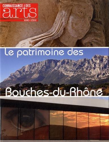 9782758005384: Connaissance des Arts, Hors-série N° 628 : Le patrimoine des Bouches-du-Rhône