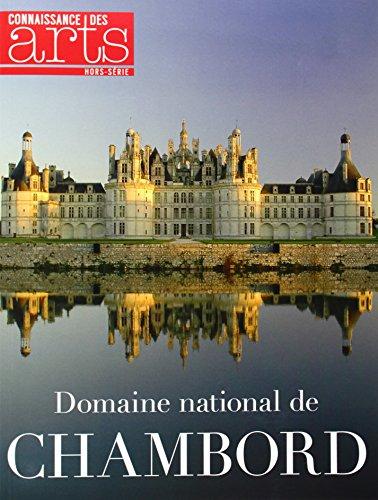 9782758005407: Connaissance des Arts, Hors-s�rie N� 630 : Domaine national de Chambord