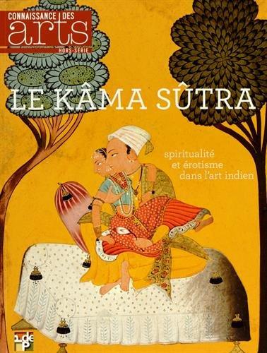 9782758005674: Connaissance des Arts, Hors-série N° 643 : Le Kamasutra : Spiritualité et érotisme dans l'art indien