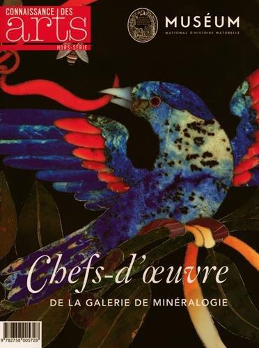 9782758005728: Connaissance des Arts, Hors-série N° 649 : Chefs-d'oeuvre de la Galerie de Minéralogie