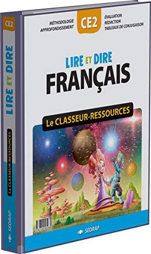 """""""lire et dire ; CE2 ; le classeur-ressources"""": Serge Boëche"""