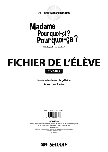 """""""mme Pourquoi-Ci ? Pourquoi-Ca ? ; le dossier à photocopier"""": Delpeuch & Jalibert"""