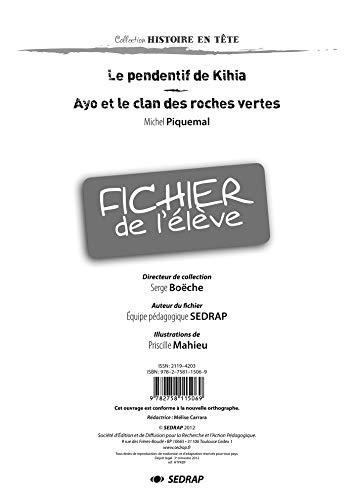 9782758115069: Le pendentif de Kihia - Le fichier