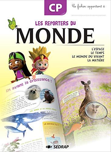 9782758116349: Le cahier de l'�l�ve les reporters du monde CP