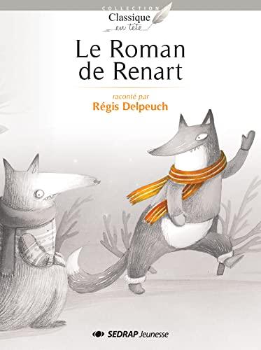 9782758117452: Le Roman de Renart - Collection Classique en Tête - Roman jeunesse - 8-12 ans - CE2 CM1 CM2 - Primaire - Élémentaire -