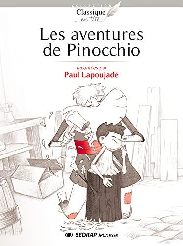 9782758117476: Les aventures de Pinocchio - Collection Classique en Tête - Roman jeunesse - 9-12 ans - CE2 CM1 CM2 - Primaire - Élémentaire -