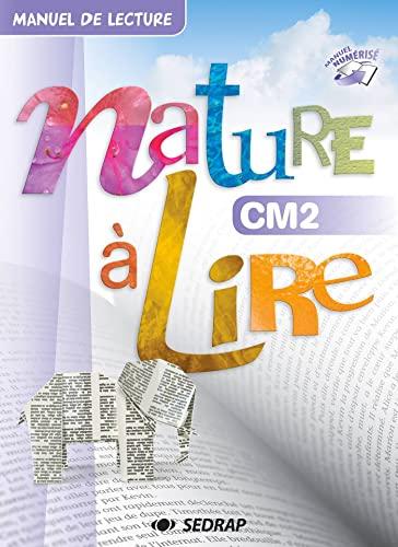 9782758140979: Nature à lire CM2 : Manuel de lecture