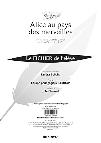 9782758142072: Alice au pays des merveilles : Le fichier de l'élève (Classique en tête)
