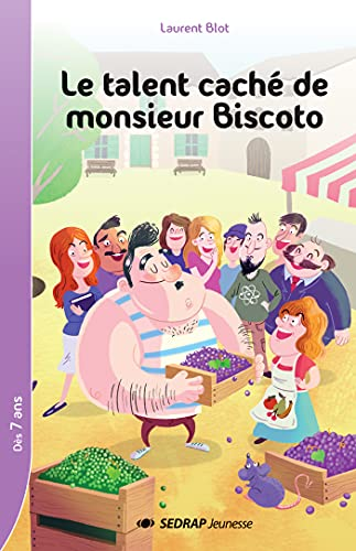 9782758142294: Le talent caché de monsieur Biscoto