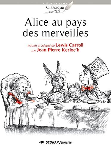 Alice au pays des merveilles : 15: Lewis Carroll