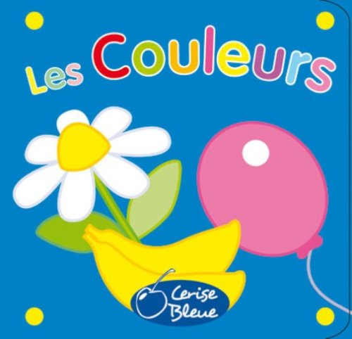 9782758300250: Les couleurs (French Edition)