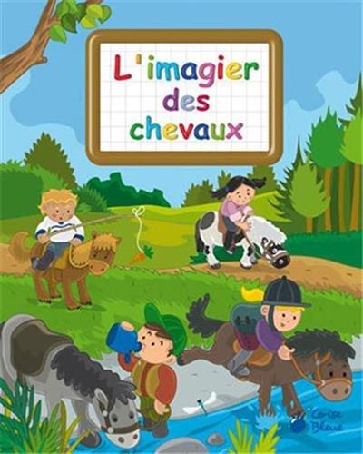 9782758302988: Imagier des Chevaux (Imagiers Creatifs)