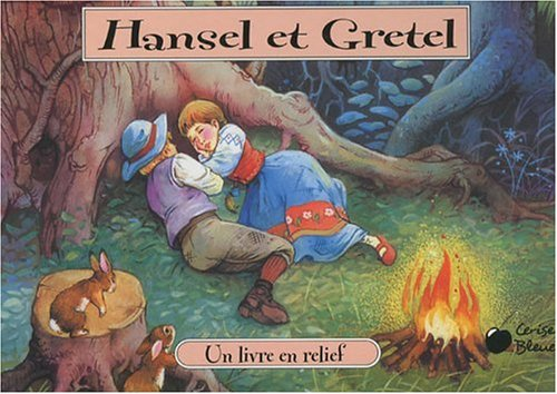 Hansel et Gretel (French Edition) (2758303205) by [???]