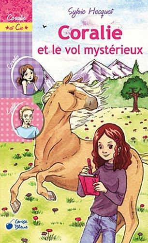 9782758304265: Coralie et le vol mystérieux