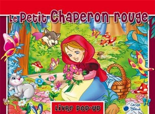 9782758309093: Petit Chaperon Rouge Pop Up (le)