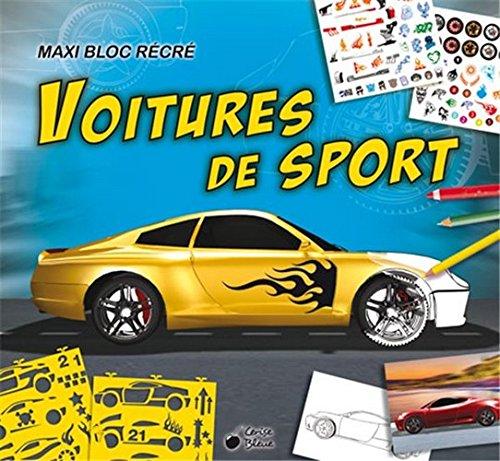 9782758309512: Maxi Bloc Recre Voitures de Sport