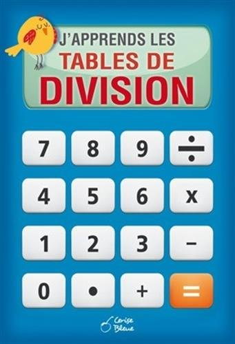 9782758309888: J'apprends les tables de division