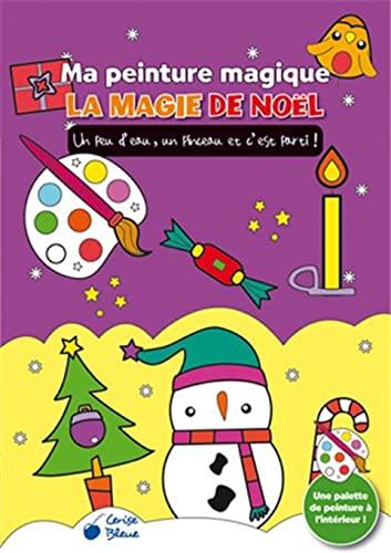 9782758310341: La magie de noël - Ma peinture magique